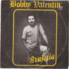 BOBBY VALENTIN Bobby Valentín [Brujeria] album cover